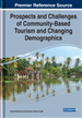 Prospects and Challenges of Community-Based Tourism and Changing Demographics