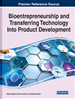 Bioentrepreneurship and Transferring Technology Into Product Development
