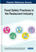 Food Safety Practices in the Restaurant Industry