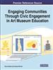 Engaging Communities Through Civic Engagement in Art Museum Education