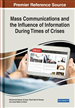 Mass Communications and the Influence of Information During Times of Crises