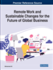Remote Work and Sustainable Changes for the Future of Global Business