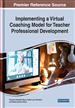 Implementing a Virtual Coaching Model for Teacher Professional Development