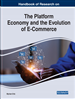 Handbook of Research on the Platform Economy and the Evolution of E-Commerce