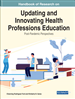 Handbook of Research on Updating and Innovating Health Professions Education