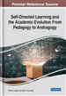Self-Directed Learning and the Academic Evolution From Pedagogy to Andragogy