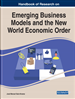Emerging Business Models and the New World Economic Order