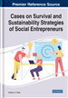 Cases on Survival and Sustainability Strategies of Social Entrepreneurs