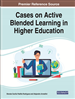 Cases on Active Blended Learning in Higher...
