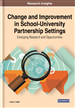 Change and Improvement in School-University Partnership Settings: Emerging Research and Opportunities