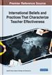 International Beliefs and Practices That Characterize Teacher Effectiveness