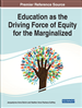 Education as the Driving Force of Equity for the Marginalized