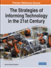 The Strategies of Informing Technology in the 21st Century