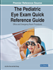 The Pediatric Eye Exam Quick Reference Guide