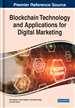 Blockchain Technology and Applications for Digital Marketing