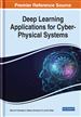 Deep Learning Applications for Cyber-Physical Systems