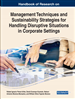 Handbook of Research on Management Techniques and Sustainability Strategies for Handling Disruptive Situations in Corporate Settings