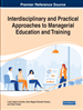 Interdisciplinary and Practical Approaches to Managerial Education and Training