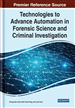 Technologies to Advance Automation in Forensic Science and Criminal Investigation