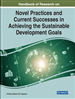 Novel Practices and Current Successes in Achieving the Sustainable Development Goals
