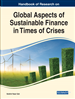 Global Aspects of Sustainable Finance in Times of Crises