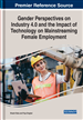 Gender Perspectives on Industry 4.0 and the Impact of Technology on Mainstreaming Female Employment