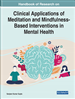Clinical Applications of Meditation and Mindfulness-Based Interventions in Mental Health
