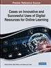 Cases on Innovative and Successful Uses of Digital Resources For Online Learning