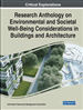 Research Anthology on Environmental and Societal Well-Being Considerations in Buildings and Architecture