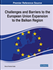 Challenges and Barriers to the European Union Expansion to the Balkan Region