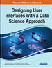 Handbook of Research on Designing User Interfaces With a Data Science Approach