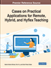 Cases on Practical Applications for Remote, Hybrid, and Hyflex Teaching