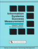 Information Systems Success Measurement