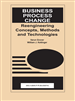 Business Process Change: Reengineering Concepts, Methods and Technologies