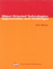 Object Oriented Technologies: Opportunities and Challenges