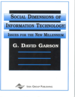 Social Dimensions of Information Technology: Issues for the New Millennium