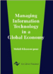 Managing Information Technology in a Global Economy