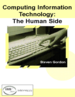 Computing Information Technology: The Human Side