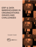 ERP & Data Warehousing in Organizations: Issues and Challenges