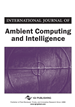 International Journal of Ambient Computing and Intelligence, Volume 7, Issue 2