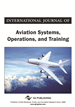 International Journal of Aviation Systems, Operations and Training, Volume 1, Issue 1