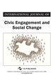 International Journal of Civic Engagement and Social Change, Volume 3, Issue 3