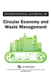 International Journal of Circular Economy and Waste Management (IJCEWM)