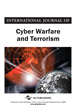 International Journal of Cyber Warfare and Terrorism (IJCWT)