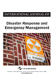 International Journal of Disaster Response and Emergency Management (IJDREM)
