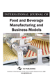 International Journal of Food and Beverage Manufacturing and Business Models, Volume 4, Issue 1
