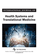 International Journal of Health Systems and Translational Medicine (IJHSTM)