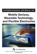 International Journal of Mobile Devices, Wearable Technology, and Flexible Electronics (IJMDWTFE)