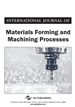 International Journal of Materials Forming and Machining Processes, Volume 6, Issue 1