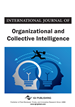 International Journal of Organizational and Collective Intelligence, Volume 6, Issue 3